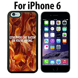 Funny Bacon Quote Custom Case/ Cover/Skin *NEW* Case for Apple iPhone 6 - Black - Plastic Case (Ships from CA) Custom Protective Case , Design Case-ATT Verizon T-mobile Sprint ,Friendly Packaging - Slim Case