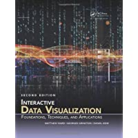 Interactive Data Visualization: Foundations, Techniques, and Applications (360 Degree Business)
