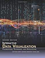 Interactive Data Visualization: Foundations, Techniques, and Applications, 2nd Edition Front Cover