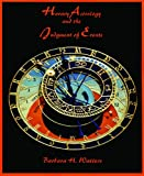 Horary Astrology and the Judgment of Events, Barbara H. Watters, 0866906258