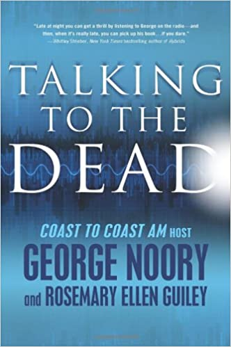 Talking to the Dead: Amazon co uk: George Noory, Rosemary
