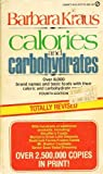 Calories and Carbohydrates, Barbara Kraus, 0451149149