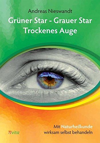 Grüner Star - Grauer Star - Trockenes Auge