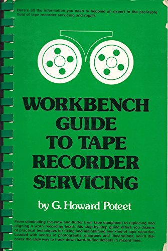 Thing need consider when find workbench guide to tape recorder servicing?