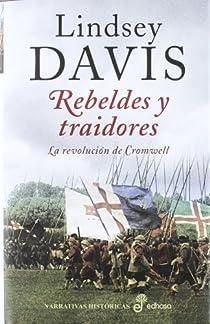 Rebeldes y traidores par Davis