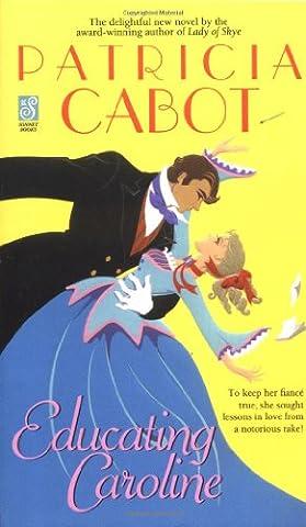 Educating Caroline (Sonnet Books) (Educating For Character)