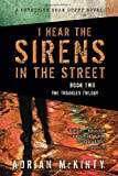 I Hear the Sirens in the Street, Adrian McKinty, 1616147873