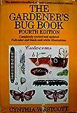 The Gardener's Bug Book, Cynthia Westcott, 0385015259