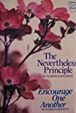 The Nevertheless Principle & Encourage One Another (Guideposts 2 in 1)