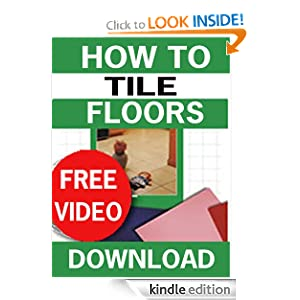 How to Tile Floors (U-Tile It Yourself) Bruce Lamb
