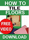 how to tile a kitchen floor How to Tile Floors (U-Tile It Yourself Book 1)