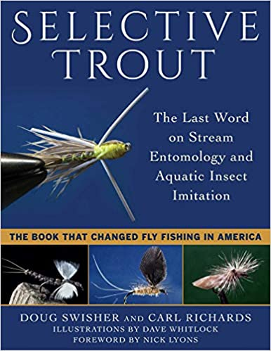 The Last Word on Stream Entomology and Aquatic Insect Imitation Selective Trout