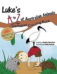 Luke's A to Z of Australian Animals: A Kids Yoga Alphabet Coloring Book