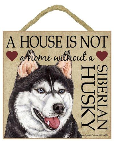 Siberian Husky Cane regalo. Bella cartello in legno - ' House non è una casa  - Hang o stare sul podio. Car-Pets Ltd