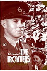 Five Frontiers to Freedom Kindle Edition