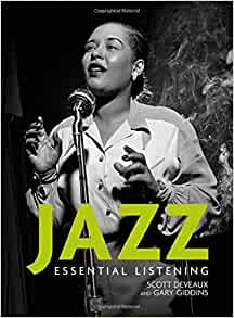 Jazz by Scott DeVeaux and Gary Giddins (2009) 553 pages, illustrated, Very good