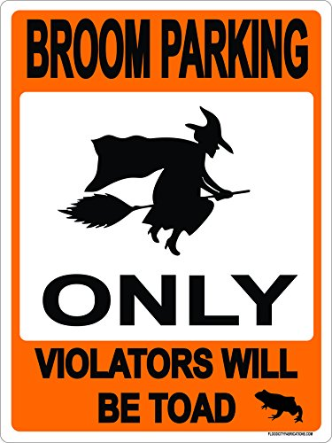 (Broom Parking Only All others will be Toad Halloween 9x12 Metal Aluminum Driveway, Property, No parking, No Turns, Black)