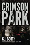 Crimson Park (The Park Trilogy) (Volume 2)