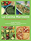 La Cucina Marinello - three generations of italian cooking