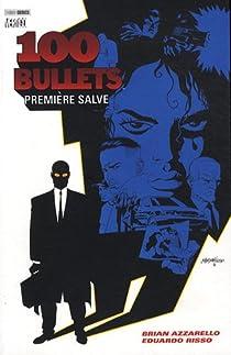 100 Bullets, tome 1 : Première salve (Panini) par Azzarello