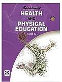 Saraswati Health and Physical Education Class 11: Educational Book