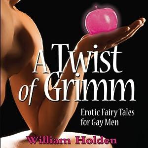 A Twist of Grimm Audiobook