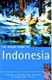 The Rough Guide to Indonesia, Second Edition