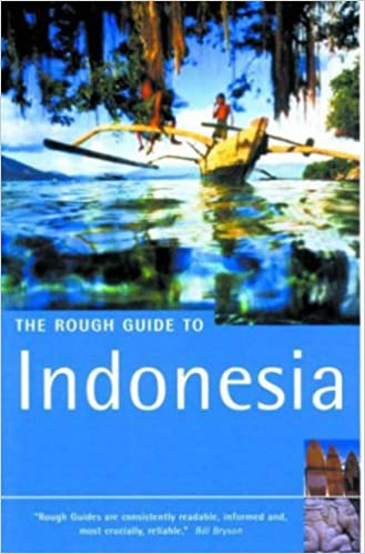 The Rough Guide to Indonesia, Second Edition: Rough Guides ...