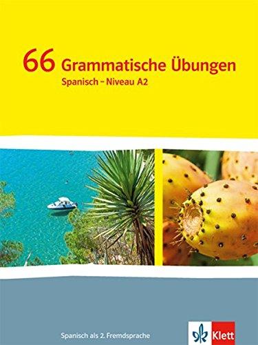 ¡Vamos! ¡Adelante! 2: 66 Grammatische Übungen 2. Lernjahr (¡Vamos! ¡Adelante! Spanisch als 2. Fremdsprache. Ausgabe ab 2014)
