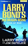 Larry Bond's Red Dragon Rising: Edge of War (Red Dragon Series)