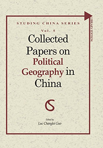 Collected Papers on Political Geography in China (Studing China Series Book