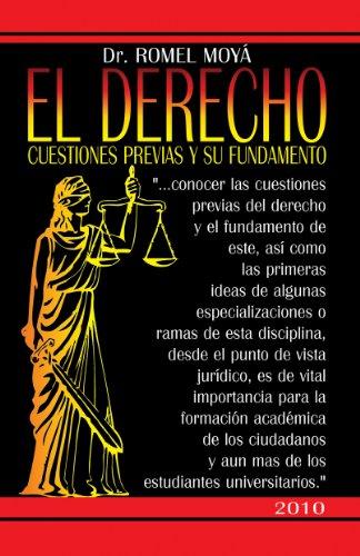 Descargar Libro El Derecho. Cuestiones Previas Y Su Fundamento. Romel Moya