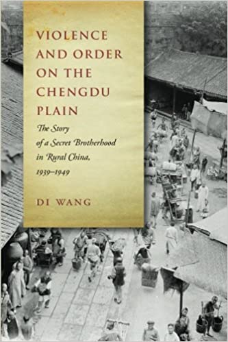 Amazon com: Violence and Order on the Chengdu Plain: The Story of a