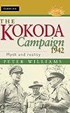 The Kokoda Campaign 1942, Peter Williams, 1107015944