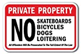 Private Property No Skateboards Bicycles Dogs Loitering All - Best Reviews Guide