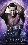 The Dark Vampire: A Last True Vampire Novel (Last True Vampire series)