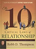 The 10 Critical Laws of Relationship Personal Development Kit, Robb D. Thompson, 1889723657