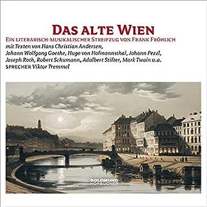 Das alte Wien Hörbuch