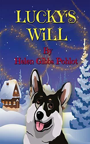 Lucky's Will by [Gibbs Pohlot, Helen]