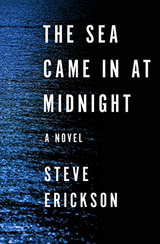 The Sea Came in at Midnight: A Novel