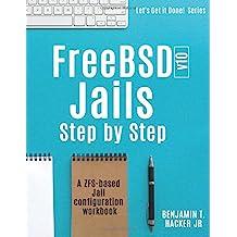 FreeBSD  v10 Jails - Step by  Step: A ZFS based Jail configuration workbook