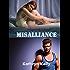 Misalliance: A Death Dwellers MC Novella