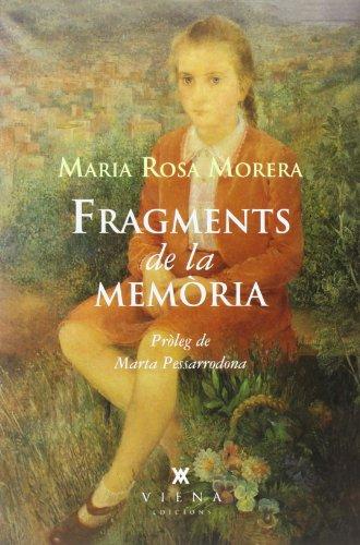 Descargar Libro Fragments De La Memòria Maria Rosa Morera Comas