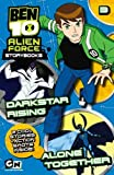 Ben 10 Alien Force Novelisation: Darkstar Rising AND Alone Together by Barry Hutchinson (2010-08-02)