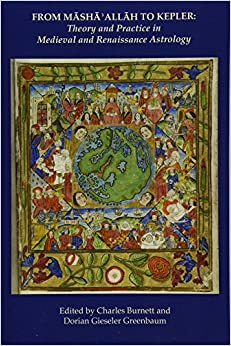 From Masha' Allah To Kepler: Theory And Practice In Medieval And Renaissance Astrology por Charles Burnett epub