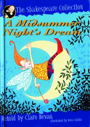 Read Online A Midsummer Night's Dream (The Shakespeare Collection) ebook