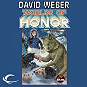 Worlds of Honor: Worlds of Honor #2 | David Weber, Linda Evans, Jane Lindskold, Roland J. Green