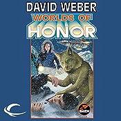 Worlds of Honor: Worlds of Honor #2 | David Weber, Linda Evans, Jane Lindskold, Roland J. Green