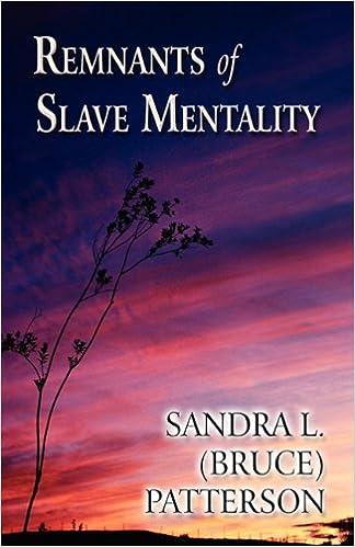 Remnants of Slave Mentality