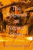 img - for The Naipauls of Nepaul Street book / textbook / text book